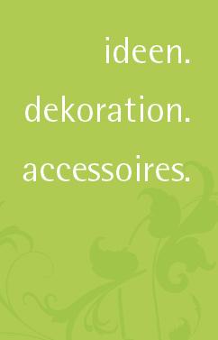 Mw dekoration ideen dekoration accessoires hagen for Dekoration accessoires